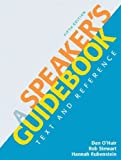 [ [ [ A Speaker's Guidebook: Text and Reference [ A SPEAKER'S GUIDEBOOK: TEXT AND REFERENCE ] By O'Hair, Dan ( Author )Oct-26-2011 Paperback