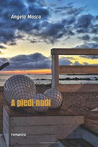 A piedi nudi: romanzo