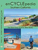 enCYCLEpedia Southern California - The Best Easy Scenic Bike Rides 3rd Edition