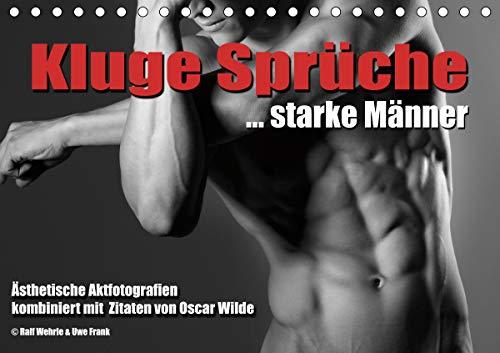 Kluge Sprüche. starke Männer (Tischkalender 2021 DIN A5 quer)