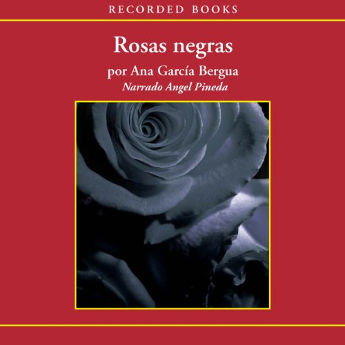 Rosas negras [Black Roses (Texto Completo)] audiobook cover art