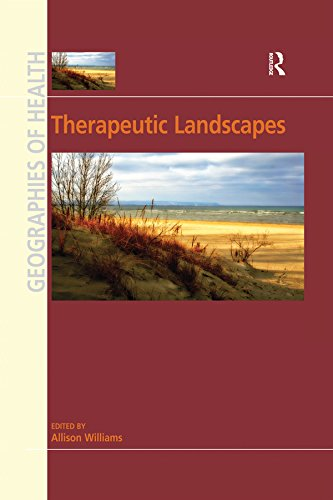 Therapeutic Landscapes (Geographies of Health) (English Edition)