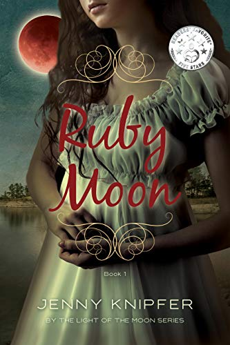 Ruby Moon (By the Light of the Moon Book 1)