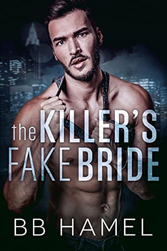 The Killer's Fake Bride: A Possessive Dark Mafia Romance