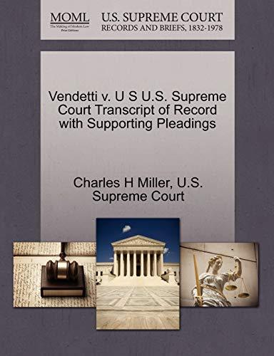 Vendetti V. U S U.S. Supreme Court Transcript of Record with Supporting Pleadings
