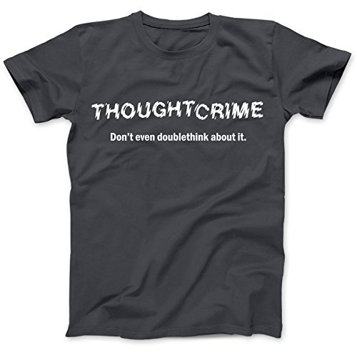Bees Knees Tees 1984 Thought Crime George Orwell T-Shirt Cotton Charcoal