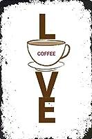 Love Coffee メタルポスター壁画ショップ看板ショップ看板表示板金属板ブリキ看板情報防水装飾レストラン日本食料品店カフェ旅行用品誕生日新年クリスマスパーティーギフト