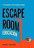 Escape room educación: 4 experiencias para aprender jugando (Librojuego)