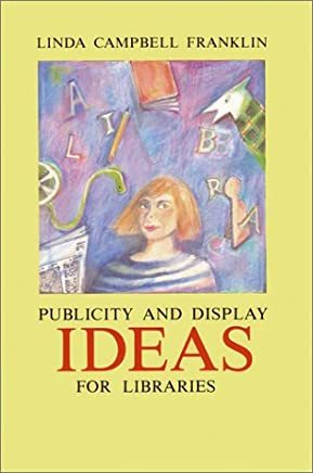 Display and Publicity Ideas for Libraries