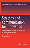 Strategy and Communication for Innovation: Integrative Perspectives on Innovation in the Digital Economy