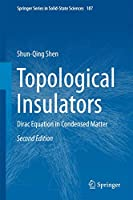 Topological Insulators: Dirac Equation in Condensed Matter (Springer Series in Solid-State Sciences (187))