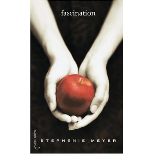 Saga Fascination, Tome 1 : Fascination (French Version of Twilight) (French Edition)