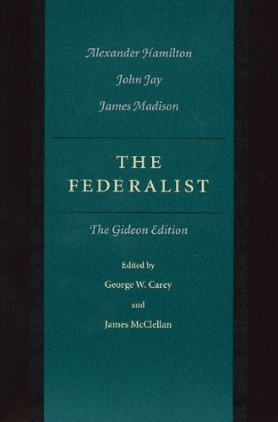 近所の蜜事実The Federalist: The Gideon Edition (English Edition)