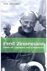 Fred Zinnemann: Films of Character and Conscience Paperback