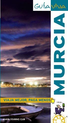 Murcia (Guía Viva - España)