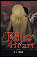 Killer With A Heart