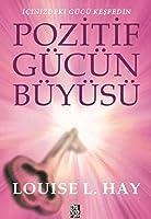 Pozitif Guecuen Bueyuesue: Icinizdeki Guecue Kesfedin
