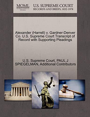Alexander (Harrell) V. Gardner-Denver Co. U.S. Supreme Court Transcript of Record with Supporting Pleadings