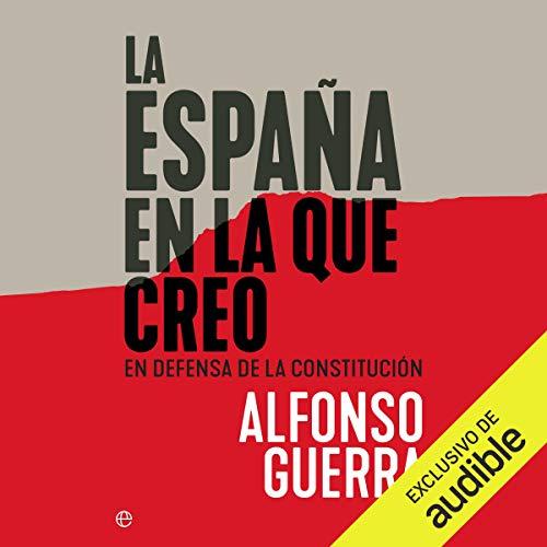 Couverture de La España en la que Creo [The Spain in Which I Believe]