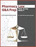Pharmacy Law Q&A Prep: New Jersey MPJE