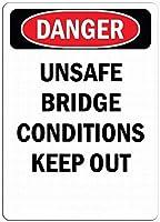安全標識-危険標識-危険な橋の状態は避けてください。 金属錫サイン通知警告サイン屋外