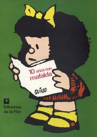 10 Anos Con Mafalda by Quino (November 19,1991)