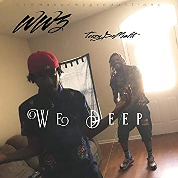 We Deep (feat. Teezy)