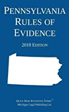 Pennsylvania Rules of Evidence; 2018 Edition