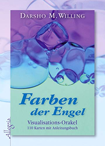 Farben der Engel: Visualisations-Orakel, 110 Karten mit Anleitugsbuch