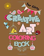 Creative Art Coloring Book for Girls: Inspirational Quotes coloring page for Beginner Motivational Sayings, Positive Affirmations, Good Vibes