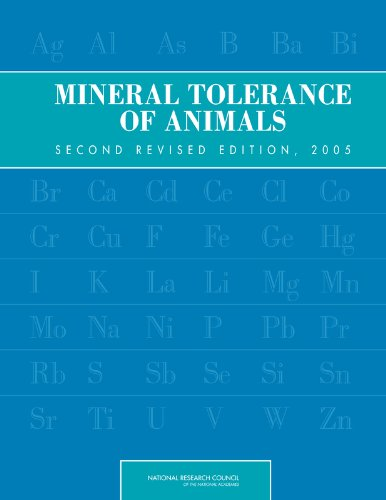 Mineral Tolerance of Animals: Second Revised Edition, 2005