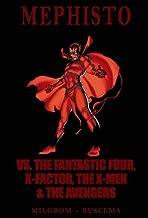 Mephisto vs. The Fantastic Four, X-Factor, The X-Men & The Avengers (Marvel Premiere Classic)