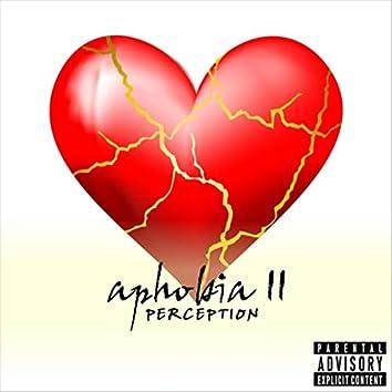 Aphobia II: Perception
