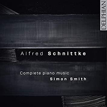 Alfred Schnittke: Complete Piano Music