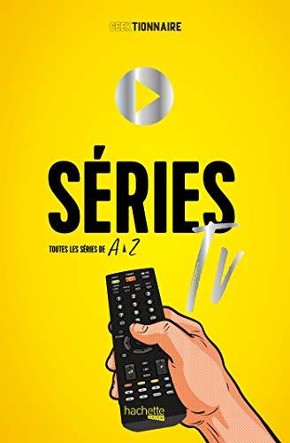 Geektionnaire des séries télé