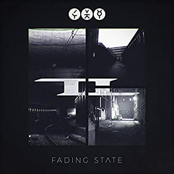 Fading State