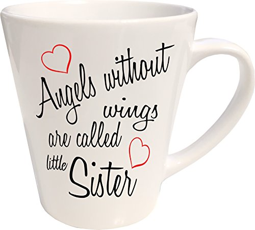 Mister Merchandise Kaffeebecher Latte Tasse Angels Without Wings Are Called Little Sister Birth Pregnant Pregnancy Baby Milchkaffee Becher konisch Weiß