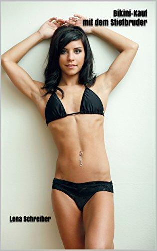 Bikini-Kauf mit dem Stiefbruder: Unzensierte Erotik ab 18.