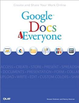 Google Docs 4 Everyone by [Steven Holzner, Nancy Conner]