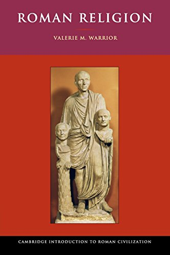 Compare Textbook Prices for Roman Religion Cambridge Introduction to Roman Civilization  ISBN 9780521532129 by Warrior, Valerie M.