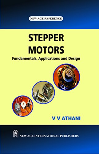 Stepper Motors: Fundamentals, Applications and Design