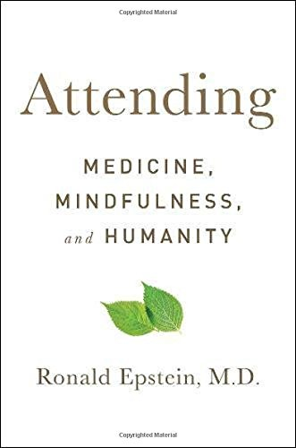 Image of Attending: Medicine, Mindfulness, and Humanity