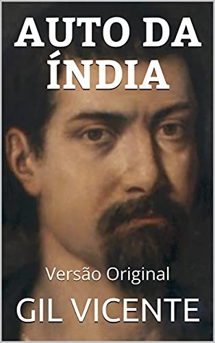 AUTO DA ÍNDIA: Versão Original