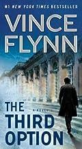 Vince Flynn: The Third Option (Mass Market Paperback); 2010 Edition