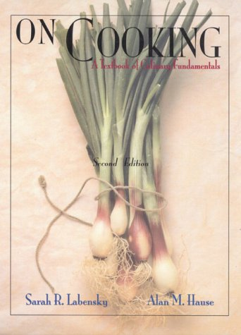 On Cooking: A Textbook of Culinary Fundamentals (2nd Edition)