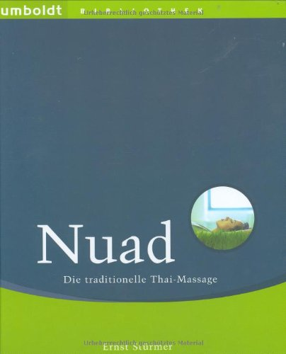 Nuad. Die traditionelle Thai-Massage.