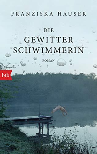 Buchseite und Rezensionen zu 'Die Gewitterschwimmerin: Roman' von Franziska Hauser