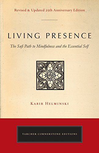 Living Presence (Revised): The Sufi…