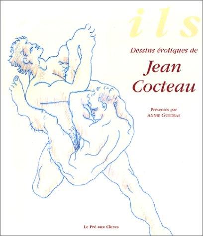 Ils : Dessins érotiques de Cocteau