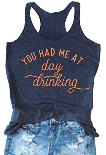 LANMERTREE Womens You Had Me at Day Drinking Tank Tops Adult Girls Summer Beach Funny Graphic Racerback Tanks Vest Sayings (M, Deep Blue)